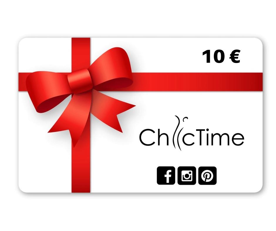 Bon d'achat Chic Time 10€